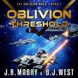 Oblivion Threshold, J.R. Mabry & B.J. West