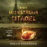 The Monstrous Citadel, Mirah Bolender