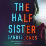 The Half Sister, Sandie Jones