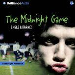 The Midnight Game, Engle
