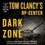 Tom Clancy's Op-Center: Dark Zone, Jeff Rovin
