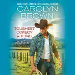 Toughest Cowboy in Texas A Western Romance, Carolyn Brown