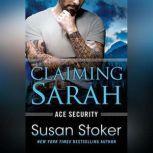 Claiming Sarah, Susan Stoker