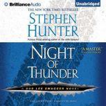Night of Thunder, Stephen Hunter