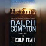The Chisholm Trail, Ralph Compton