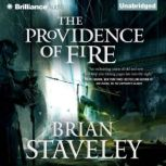 The Providence of Fire, Brian Staveley