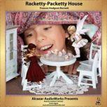 Racketty-Packetty House, Frances Hodgson Burnett