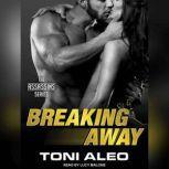 Breaking Away, Toni Aleo