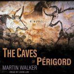 The Caves of Perigord, Martin Walker