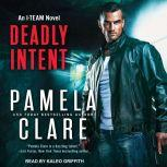 Deadly Intent, Pamela Clare