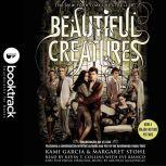 Beautiful Creatures - Booktrack Edition, Kami Garcia
