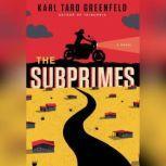 The Subprimes, Karl Taro Greenfeld
