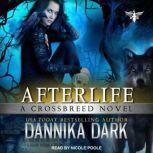 Afterlife, Dannika Dark