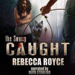 Caught, Rebecca Royce