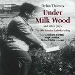 Under Milk Wood and other plays, Dylan Thomas