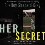 Her Secret The Amish of Hart County, Shelley Shepard Gray