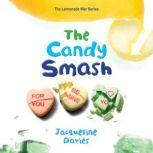 The Candy Smash, Rebecca Soler