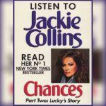 Chances Part 2 Lucky's Story, Jackie Collins