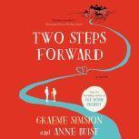 Two Steps Forward A Novel, Graeme Simsion
