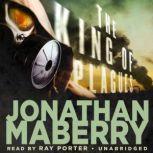 The King of Plagues A Joe Ledger Novel, Jonathan Maberry