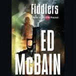 Fiddlers A Novel of the 87th Precinct, Ed McBain