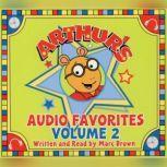 Arthur's Audio Favorites, Volume 2, Marc Brown