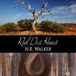 Red Dirt Heart, N.R. Walker