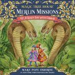 Magic Tree House #45: A Crazy Day with Cobras, Mary Pope Osborne