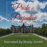 Pride and Prejudice The classic romance novel from Jane Austen, Jane Austen