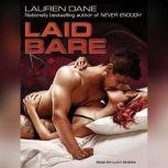 Laid Bare, Lauren Dane