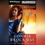 No Place for a Dame, Connie Brockway