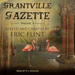 Grantville Gazette, Volume VII, Eric Flint