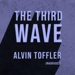 The Third Wave, Alvin Toffler