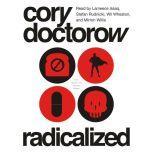 Radicalized, Cory Doctorow