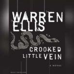 Crooked Little Vein, Warren Ellis
