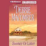 Sooner or Later, Debbie Macomber