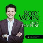Daily Discipline, Rory Vaden