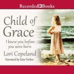 Child of Grace, Lori Copeland