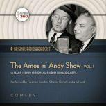 The Amos n Andy Show, Vol. 1, A Hollywood 360 collection
