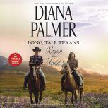 Long, Tall Texans: Regan/Todd, Diana Palmer