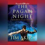 The Pagan Night, Tim Akers
