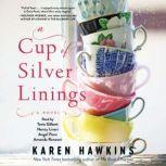 A Cup of Silver Linings, Karen Hawkins
