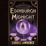Edinburgh Midnight, Carole Lawrence