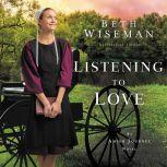 Listening to Love, Beth Wiseman
