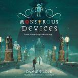 Monstrous Devices, Damien Love