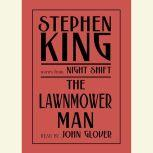 The Lawnmower Man And Other Stories from Night Shift, Stephen King