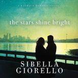 The Stars Shine Bright, Sibella Giorello