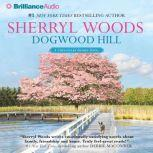 Dogwood Hill, Sherryl Woods