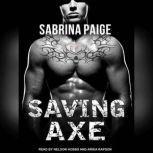 Saving Axe, Sabrina Paige