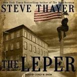 The Leper, Steve Thayer
